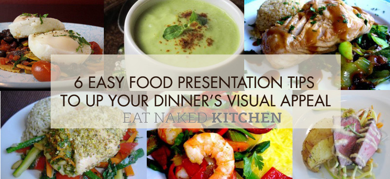 6 Easy Food Presentation Tips to Up Your Dinner's Visual Appeal