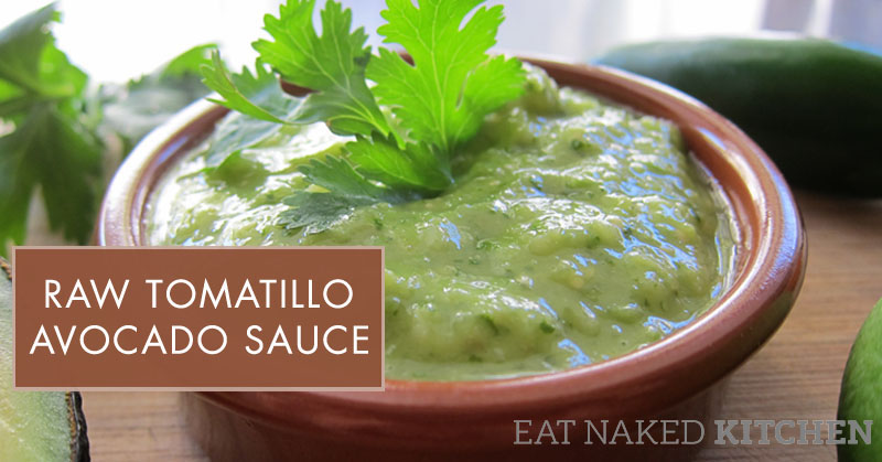 Raw Tomatillo Avocado Sauce [30 Days in the Raw, Day 20]