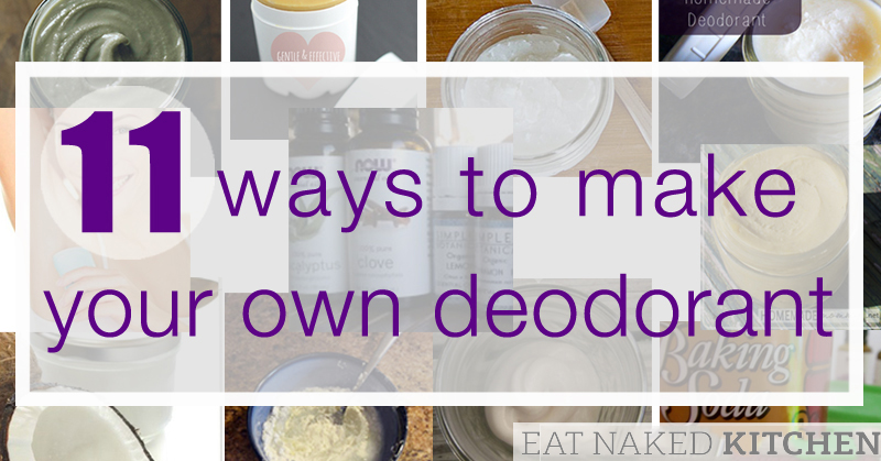 11 ways to make your own deodorant