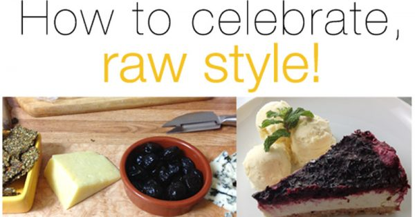How to celebrate, raw style! [30 days in the raw] | eatnakednow.com