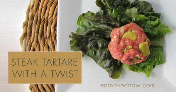 Steak Tartare With a Twist [30 Days in the Raw] | eatnakednow.com