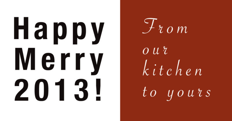 From our kitchen to yours... Happy Merry 2013! |eatnakednow.com