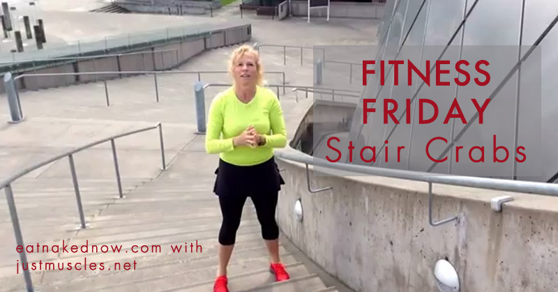 Fitness Friday: Stair Crabs | eatnakednow.com