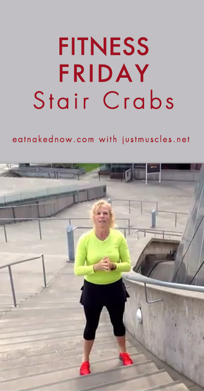 Fitness Fridays with Laura Coleman: get your hips moving rotationally with stair crabs  ||  eatnakednow.com
