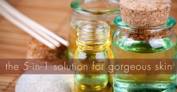 The 5-in-1 solution for gorgeous skin | eatnakednow.com
