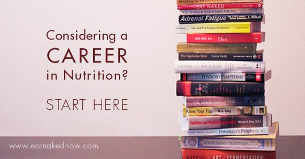 Considering a career in nutrition? Start here! | eatnakednow.com