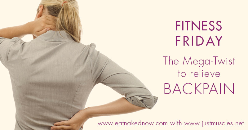 Fitness Friday: Back Pain eatnakednow.com