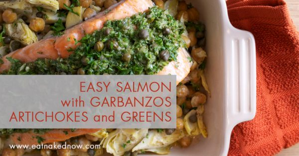 Easy Salmon with Garbanzos, Artichokes and Greens | eatnakednow.com