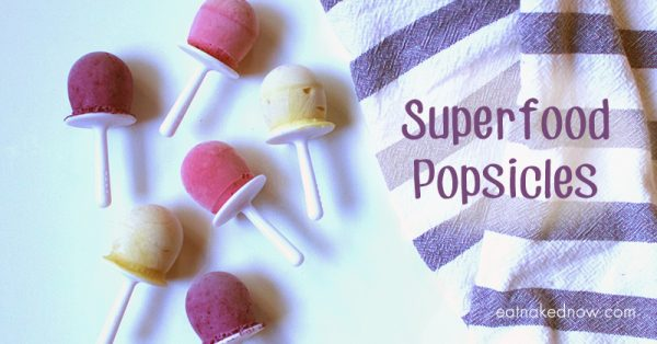 Superfood Popsicles | eatnakednow.com