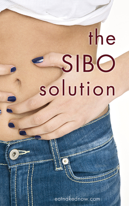 The SIBO Solution | eatnakednow.com
