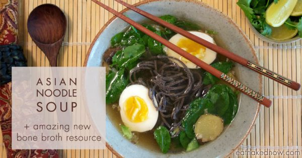 Asian Noodle Soup | eatnakednow.com