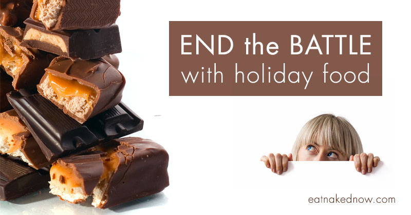 End the Battle with holiday food | eatnakednow.com