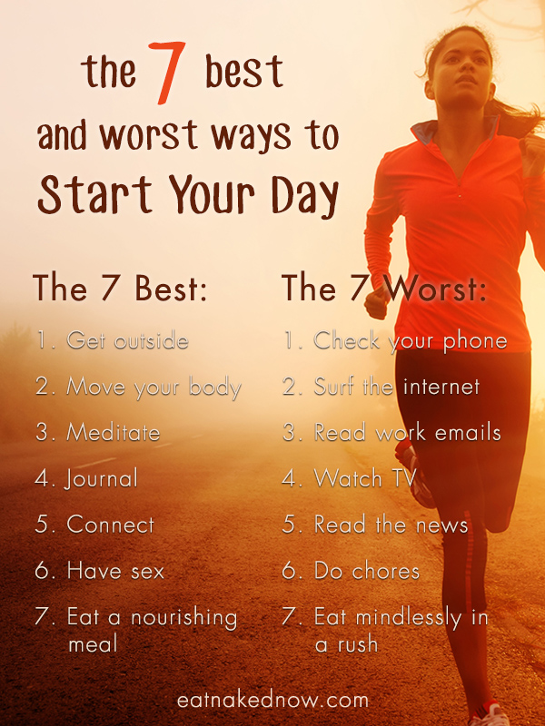 The 7 Best and Worst Ways to Start Your Day | eatnakednow.com