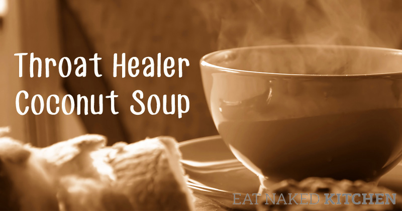 Throat Healer Coconut Soup