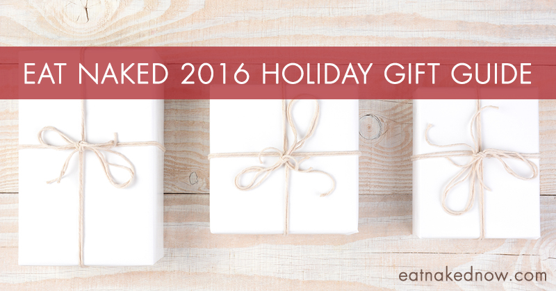 2016 Holiday Gift Guide | eatnakednow.com