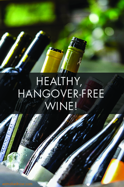 Healthy, Hangover-Free Wine | eatnakednow.com