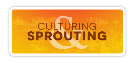 Culturing and Sprouting Resources